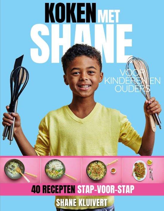 Shane Kluivert - kookboek: Koken met Shane