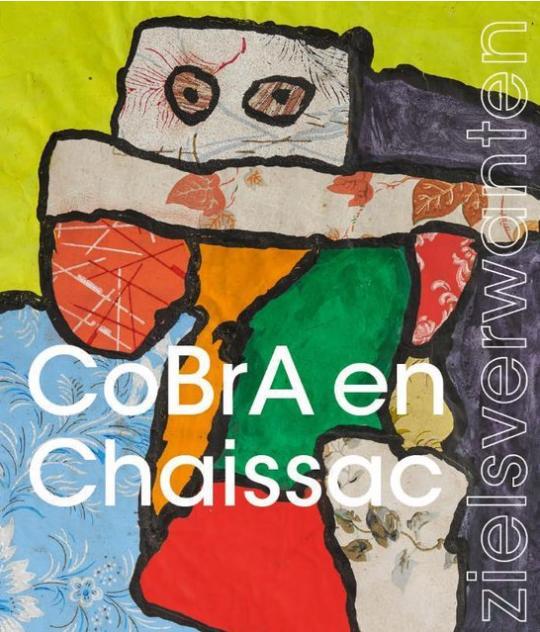 CoBrA en Chaissac - zielsverwanten - bestel het boek